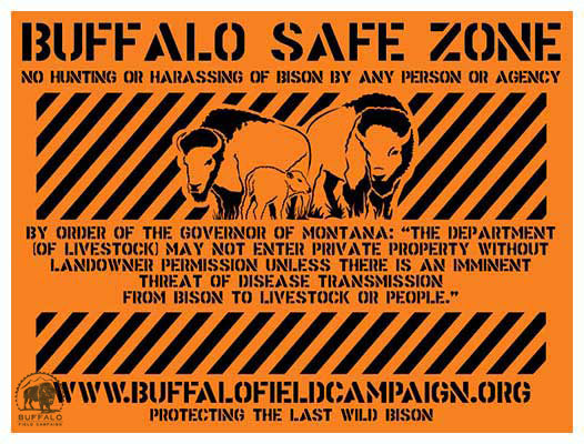 buffalo field campaign bison safe zone sign