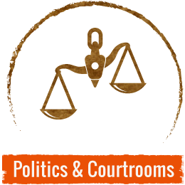 Politics and Courtrooms